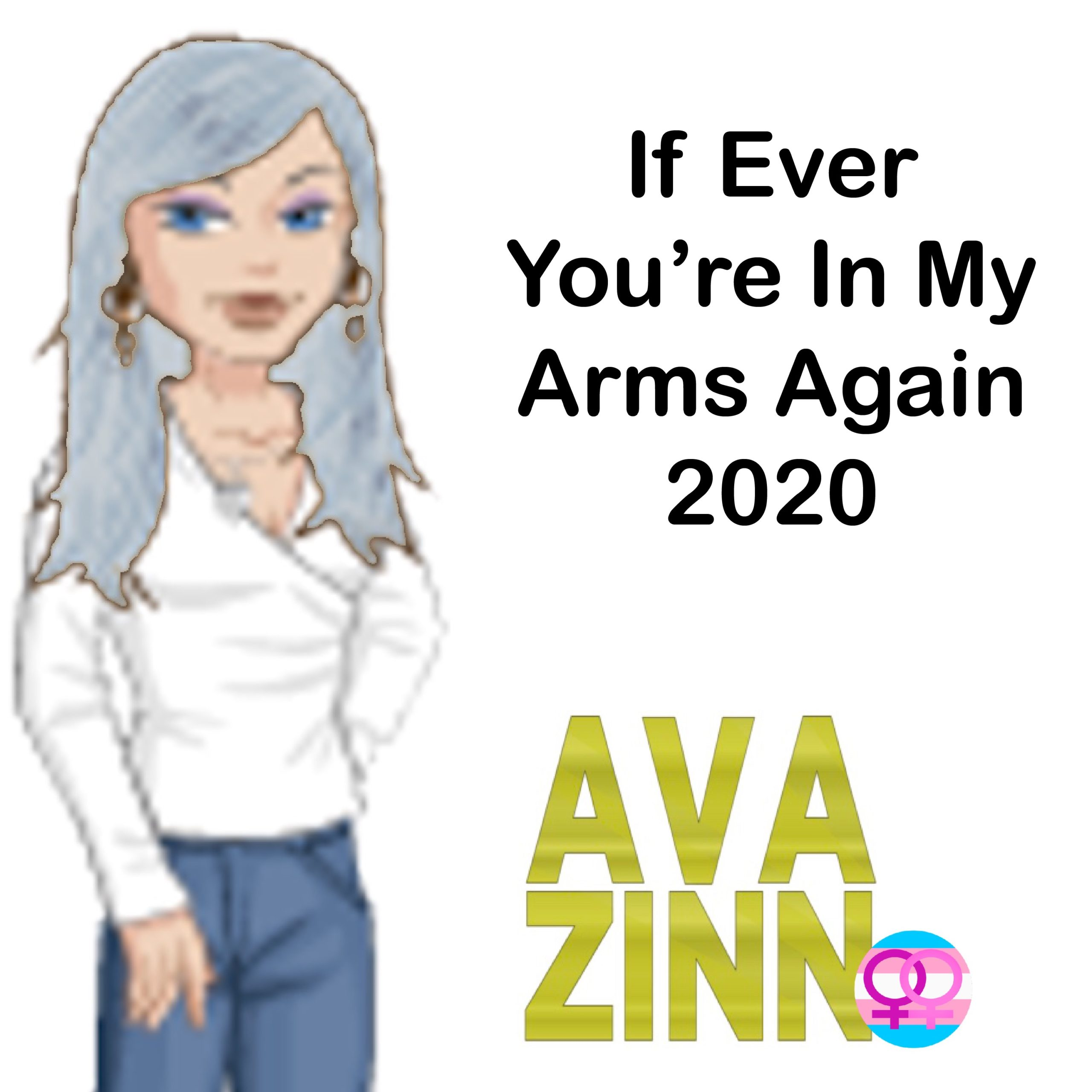 If Ever You're in My Arms Again 2020